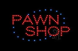 LED Pawn Signs